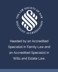 The Law Society of NSW - Accredited Specialist - Family Law + Wills and Estate